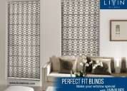 The perfect fit blinds from livin blinds to make your window special