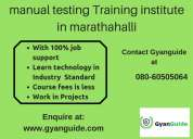 Manual testing training institute in marathahalli with less training fees