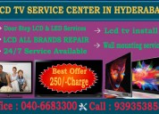 Lcd tv service center-lcd tv repair in hyderabad| 9640036052