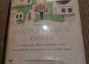 Cookbook: the book of good neighbor recipes