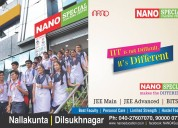 Best iit jee coaching centers in hyderabad-nano