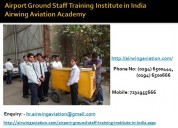 Airport ground staff training institute in india a