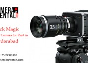 Camera equipment services in hyderabad