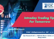 Intraday trading tips for tomorrow by epic research