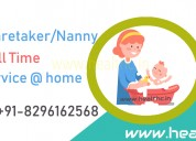 Hire full time nanny in hyderabad, baby caretaker