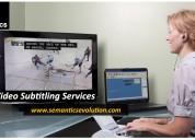 Video subtitling services