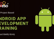 6 months/ weeks android app development training i