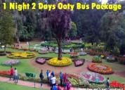1 night 2 days ooty bus package short trip in ooty