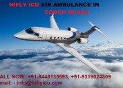 Hiflyicu air ambulance in cooch behar