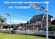Solar lighting system in delhi, dial +91-757202083