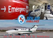 The best and low-cost air ambulance in guwahati