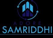 Adore samriddhi at sector - 89, greater faridabad