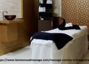 Sensual get therapy at massage centres in bangalor