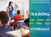 Gre/gmat/ielts/toefl/sat/pte training @ hyderabad