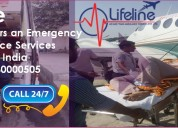 Avail lifeline air ambulance from delhi for distin