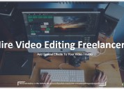 Reasons to trust people with freelance video editi