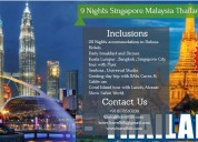 9 nights singapore malaysia thailand tour package