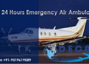 Easily hire air ambulance from ranchi anytime by d