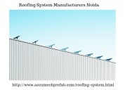 Roofing system manufacturers noida