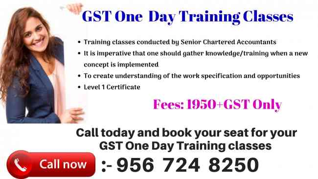 GST One Day Training Classes @1980 rs/- only.