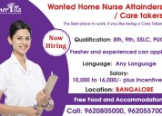 Wanted home nurse attainder / care takers