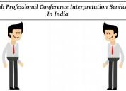Grabconference interpretation services india