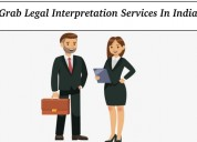Grab legal interpretation services in india