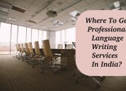 Get professional language writing services india