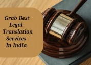 Grab best legal translation services in india