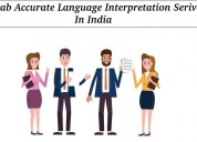 Grab accurate language interpretation serivces