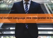 Want Instant Hire Arabic Interpreter In India