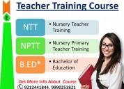 Ntt nptt b.ed course in delhi