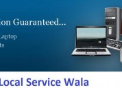 Local service wala will short our your laptop prob
