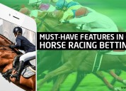 Must-have features in online horse racing betting