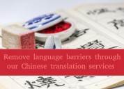Remove language barriers through our chinese trans