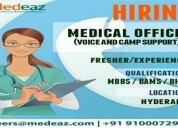 Medical officer(voice and camp support)