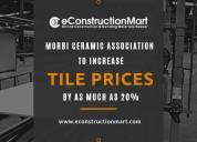 Morbi ceramic association to increase tile prices
