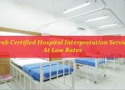 Grab certified hospital interpretation services at