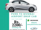 Pune to mumbai airport cab at 2,200 inc toll
