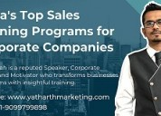 Best sales training programs at yatharth marketing