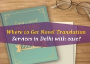 Where to get novel translation services in delhi