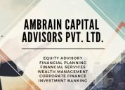 Financial advisors in india –ambrain capital advis