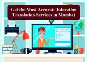 Get accurate education translation in mumbai