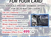 we are provide delhi ncr 499 dhamaka offers