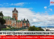 How to get quebec immigration from india