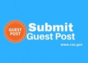 Submit your free guest post at cszgov.