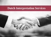 Grab pocket friendly dutch interpretation services