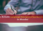 Get reliable language interpretation services