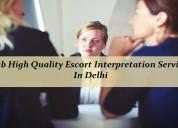 Grab high quality escort interpretation services
