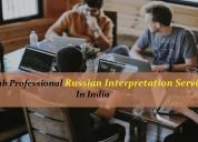 Grab professional russian interpretation services